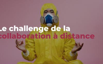 Le challenge de la collaboration à distance